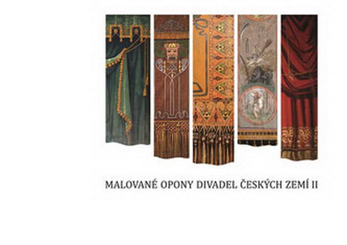 Milan Strotzer (ed.), Malované opony divadel českých zemí II (2017)