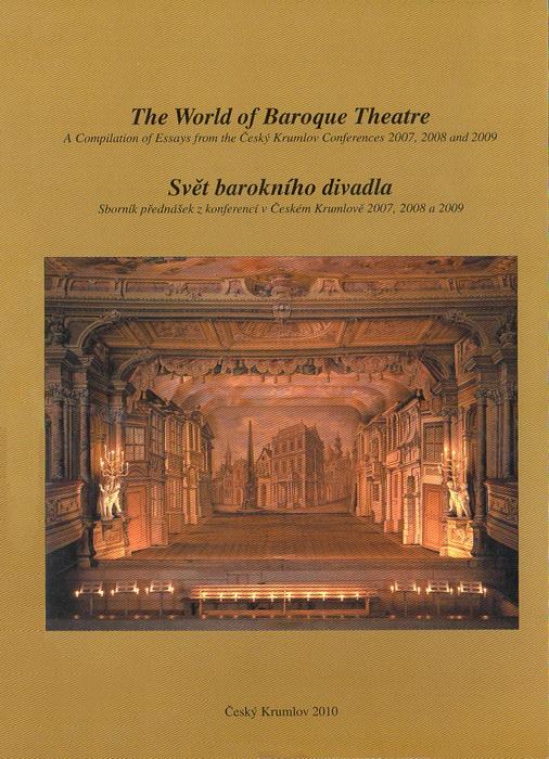 Jiří Bláha – Pavel Slavko (eds.), Svět barokního divadla 2007, 2008 a 2009 (2010)